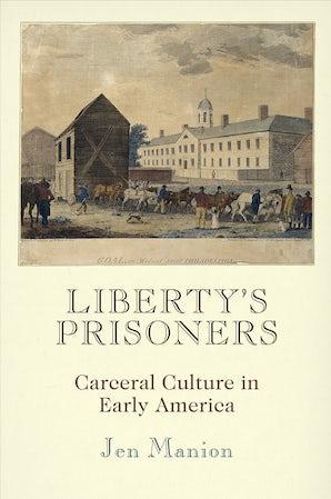 Liberty's Prisoners